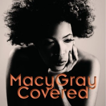Macy Gray- Covered- (Deluxe Edition)- [2012]